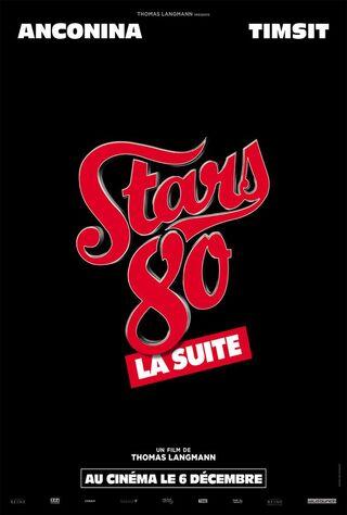 Stars 80, La Suite (2017) Main Poster