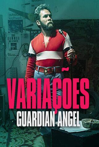 Variações: Guardian Angel (2019) Main Poster