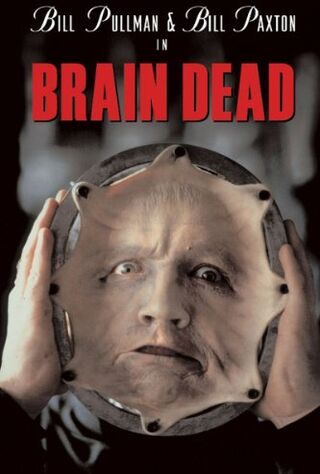 Brain Dead (1990) Main Poster