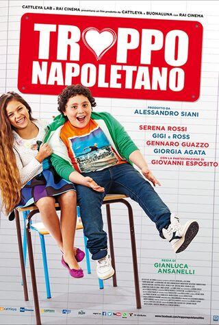 Troppo Napoletano (2016) Main Poster