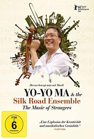 The Music Of Strangers: Yo-Yo Ma And The Silk Road Ensemble (2016) Main Poster