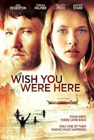 Wish You Were Here (2013) Main Poster