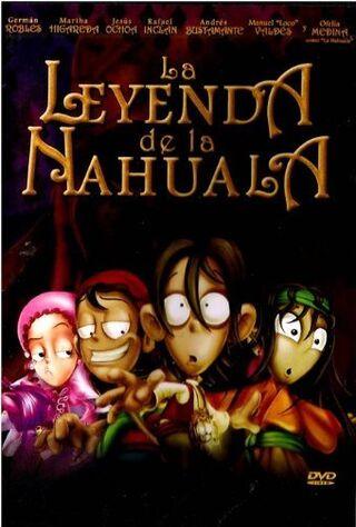 La Leyenda De La Nahuala (2007) Main Poster