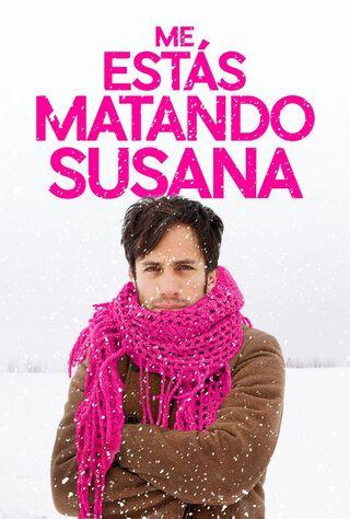 You're Killing Me Susana (2016) Main Poster
