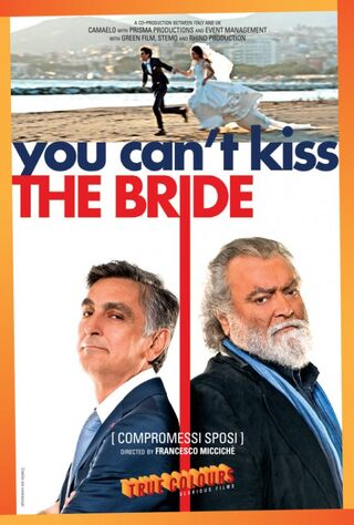 You Can't Kiss The Bride (2019) Main Poster