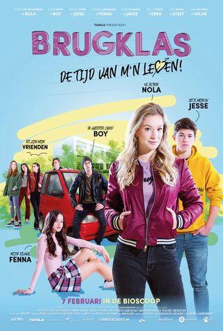 Brugklas: De Tijd Van M'n Leven (2019) Main Poster
