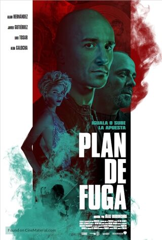 Plan De Fuga (2017) Main Poster