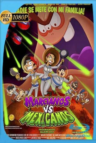 Marcianos Vs. Mexicanos (2018) Main Poster