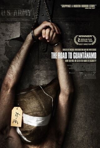 The Road To Guantanamo (2006) Main Poster