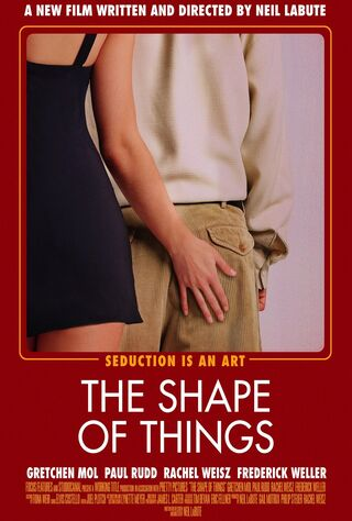 The Shape Of Things (2003) Main Poster