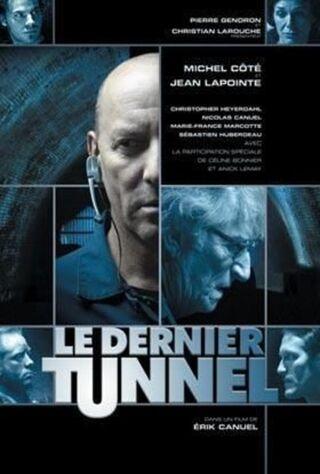 Le Dernier Tunnel (2004) Main Poster