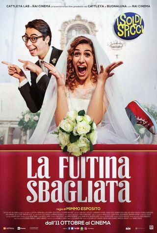 La Fuitina Sbagliata (2018) Main Poster