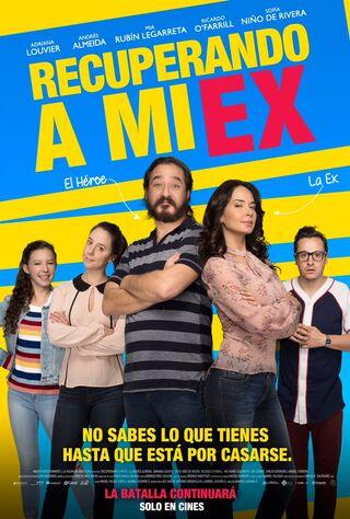 Recuperando A Mi Ex (2018) Main Poster