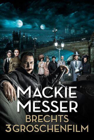 Mack The Knife - Brecht's Threepenny Film (2018) Main Poster