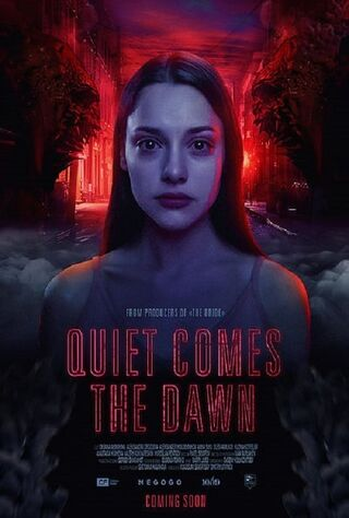 Quiet Comes The Dawn (2019) Main Poster