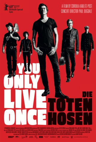 Die Toten Hosen - You Only Live Once (2019) Main Poster