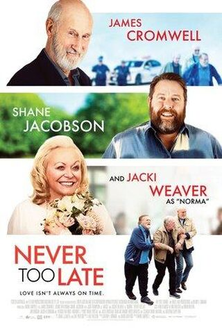 Never Too Late (2020) Main Poster