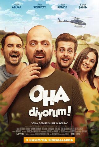 OHA Diyorum: The Movie (2017) Main Poster