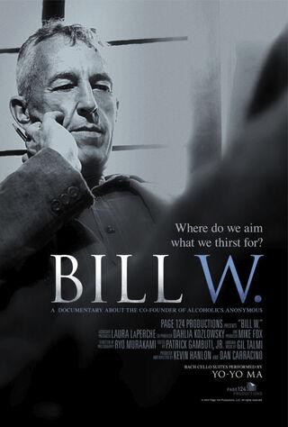 Bill W. (2012) Main Poster