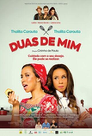 Duas De Mim (2017) Main Poster