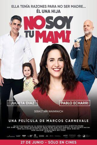 No Soy Tu Mami (2019) Main Poster