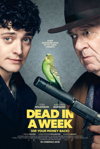 Dead In A Week Or Your Money Back (2018) Main Poster