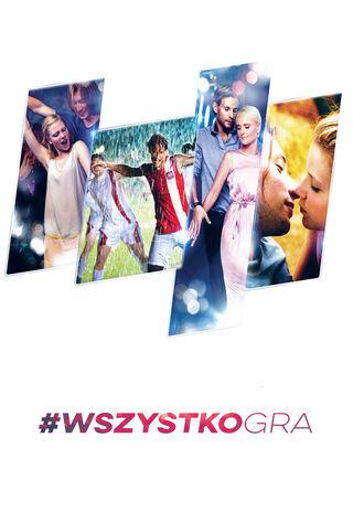 #WszystkoGra (2016) Main Poster