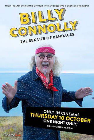 Billy Connolly: The Sex Life Of Bandages (2019) Main Poster