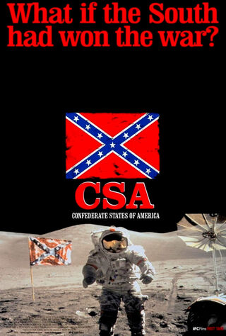 C.S.A.: The Confederate States Of America (2005) Main Poster
