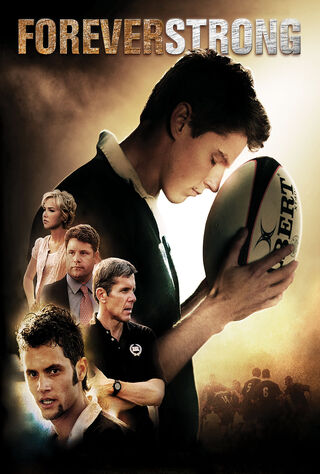 Forever Strong (2008) Main Poster