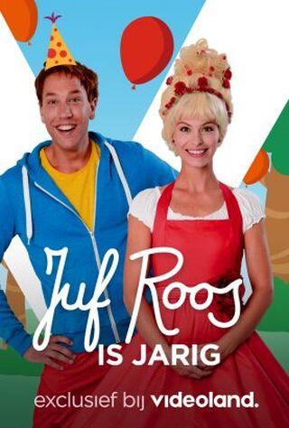 Juf Roos Is Jarig (2019) Main Poster
