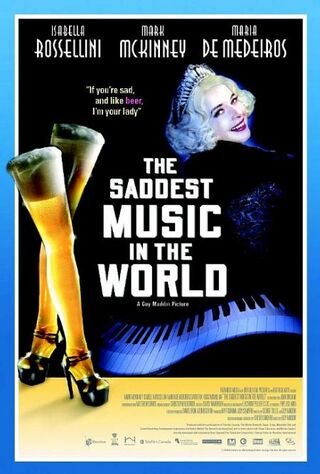 The Saddest Music In The World (2005) Main Poster