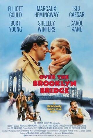 Over The Brooklyn Bridge (1984) Main Poster