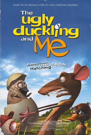 The Ugly Duckling And Me! (2006) Main Poster