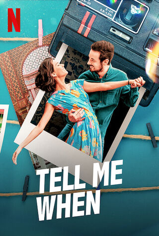 Tell Me When (2021) Main Poster