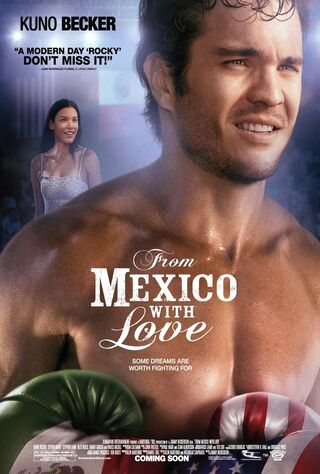 From Mexico With Love (2009) Main Poster