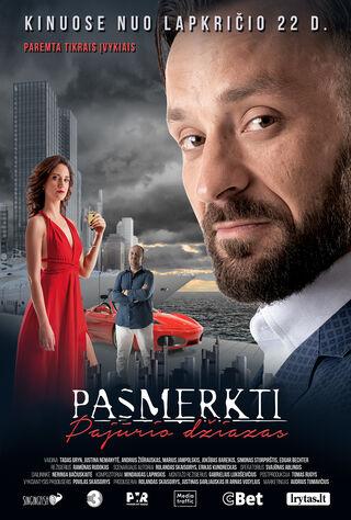Pasmerkti. Pajurio Dziazas (2019) Main Poster