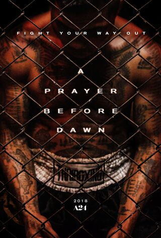 A Prayer Before Dawn (2018) Main Poster