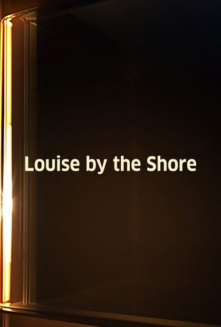 Louise By The Shore (2016) Main Poster