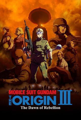Mobile Suit Gundam: The Origin III - Dawn Of Rebellion (2016) Main Poster