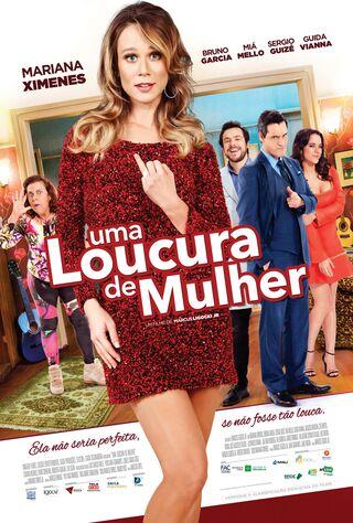 Uma Loucura De Mulher (2016) Main Poster