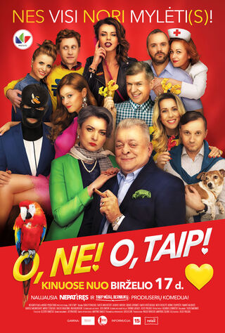 O, Ne! O, Taip! (2016) Main Poster