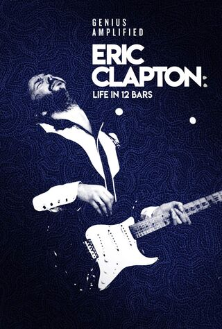 Eric Clapton: A Life In 12 Bars (2017) Main Poster