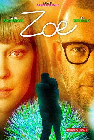 Zoe (2018) Main Poster
