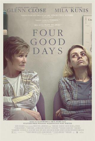 Four Good Days (2021) Main Poster