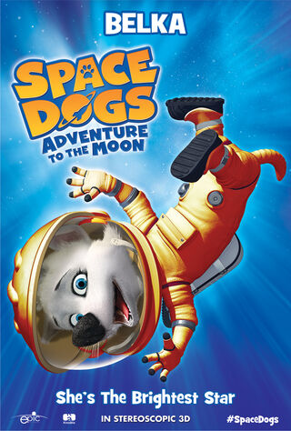 Space Dogs: Adventure To The Moon (2016) Main Poster