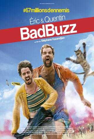 Bad Buzz (2017) Main Poster