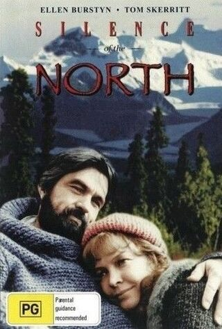 Silence Of The North (1981) Main Poster