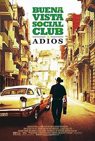 Buena Vista Social Club: Adios (2017) Main Poster