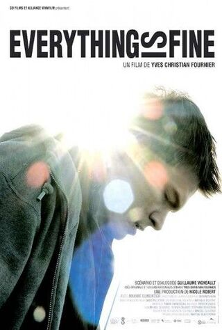 Everything Is Fine (2009) Main Poster